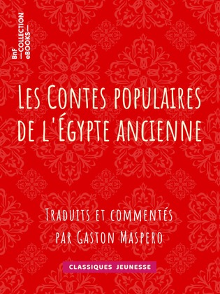 Les Contes populaires de l'Égypte ancienne
