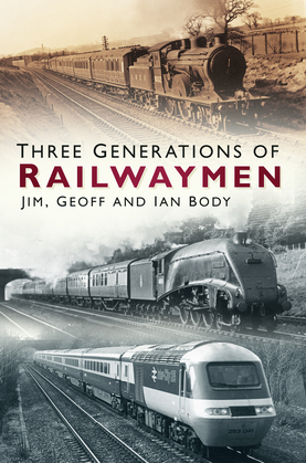 Three Generations of Railwaymen