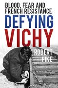 Defying Vichy