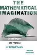 The Mathematical Imagination
