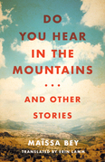 Do You Hear in the Mountains... and Other Stories