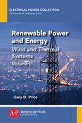 Renewable Power and Energy, Volume II