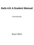 Rails 4.0: A Student Manual