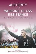 Austerity and Working-Class Resistance