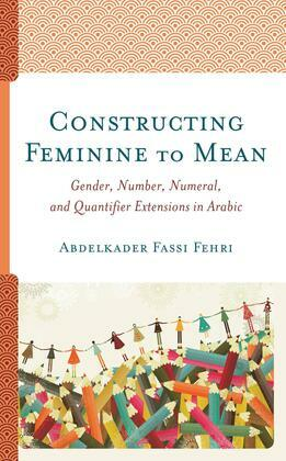 Constructing Feminine to Mean