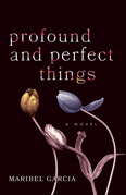 Profound and Perfect Things