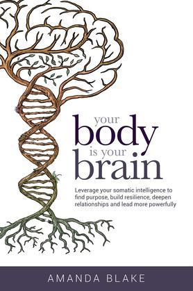 Your Body is Your Brain