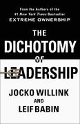 The Dichotomy of Leadership