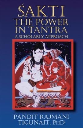 Sakti: The Power of Tantra
