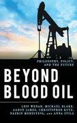 Beyond Blood Oil