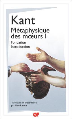 Métaphysique des mœurs - Fondation – Introduction (Tome 1)