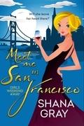 Meet Me In San Francisco