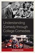 Understanding Comedy through College Comedies