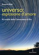 Universo: esplosione d'amore