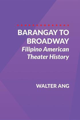 Barangay to Broadway
