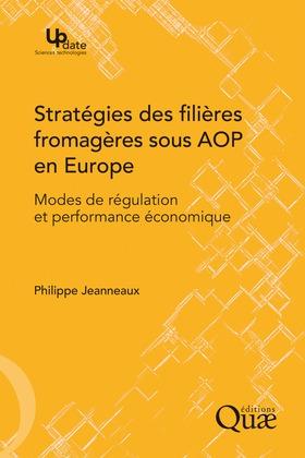Stratégies des filières fromagères sous AOP en Europe