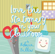 Love The Stationery In Your Classroom