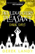 Dark Days (Skulduggery Pleasant, Book 4)