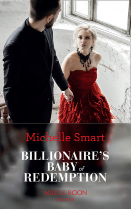 Billionaire's Baby Of Redemption (Mills & Boon Modern) (Rings of Vengeance, Book 3)
