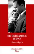 The Billionaire's Legacy (Mills & Boon Desire)