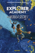 Explorer Academy: The Nebula Secret (Explorer Academy)