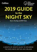 2019 Guide to the Night Sky: A month-by-month guide to exploring the skies above Britain and Ireland