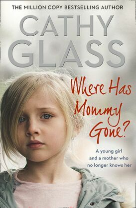 Where Has Mommy Gone?: When there is nothing left but memories…