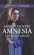 Amish Country Amnesia (Mills & Boon Love Inspired Suspense)