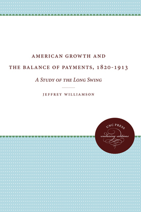 American Growth and the Balance of Payments, 1820-1913