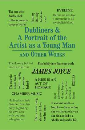 Dubliners & A Portrait of the Artist as a Young Man and Other Works