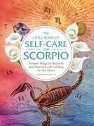 The Little Book of Self-Care for Scorpio