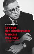 La saga des intellectuels français (Tome 1)