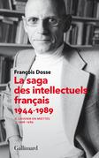 La saga des intellectuels français (Tome 2)
