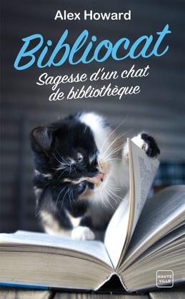 Bibliocat : Sagesse d'un chat de bibliothèque