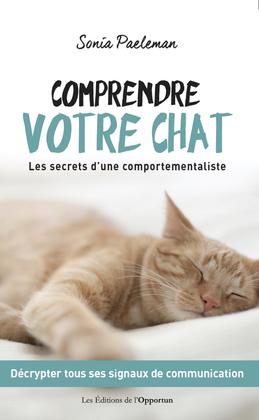 Comprendre votre chat - Les secrets d'une comportementaliste