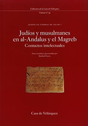Judíos y musulmanes en al-Andalus y el Magreb