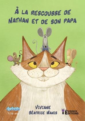 À la rescousse de Nathan et de son papa