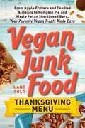 Vegan Junk Food: Thanksgiving Menu