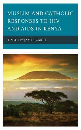 Muslim and Catholic Responses to HIV and AIDS in Kenya
