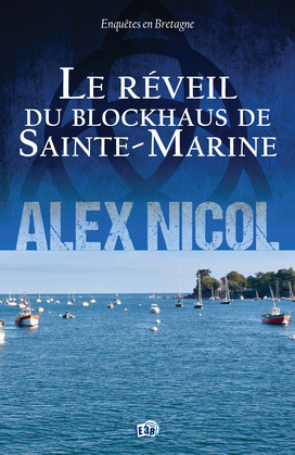 Le réveil du blockhaus de Sainte-Marine