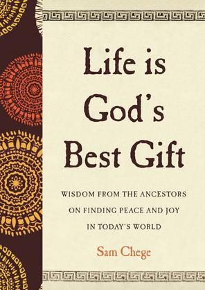 Life Is God's Best Gift
