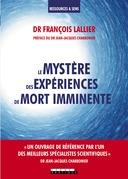 Le mystère des expériences de mort imminente