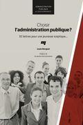 Choisir l'administration publique?