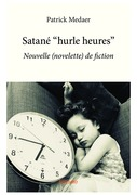 "Satané ""hurle heures"""