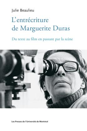 L'entrécriture de Marguerite Duras