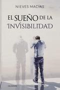 El sueño de la invisibilidad