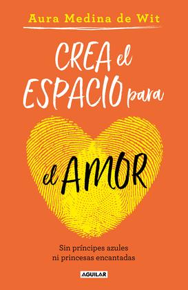 Crea el espacio para el amor