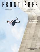 Frontières. Les jeunes et la mort (vol. 29, no. 1,  2017)