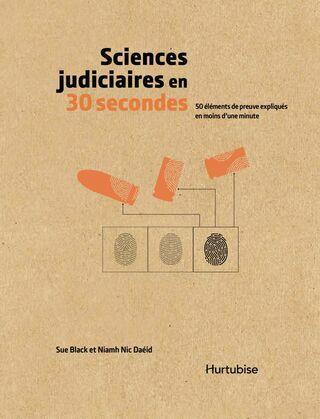 Sciences judiciaires en 30 secondes