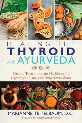 Healing the Thyroid with Ayurveda